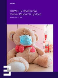 COVID-19 Healthcare Market Research Update Week of April 13 Cover